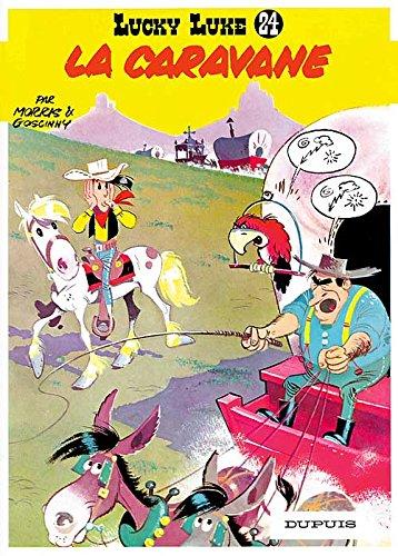 Lucky Luke: Lucky Luke 24/LA Caravane por Morris