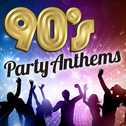 90's Party Anthems
