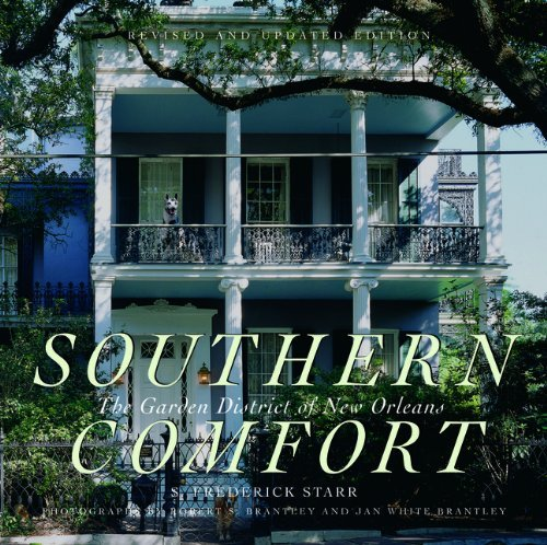 southern-comfort-the-garden-district-of-new-orleans-revised-and-updated-edition-flora-levy-humanitie