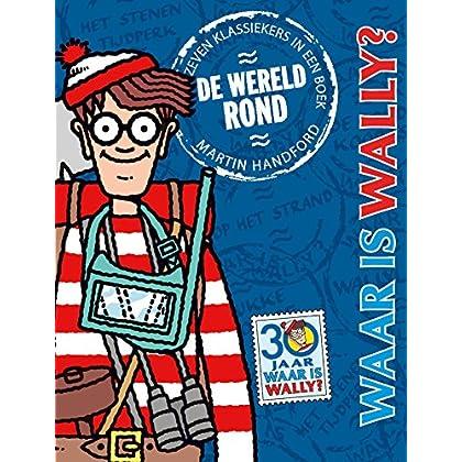 Waar is Wally?: de wereld rond! : zeven klassiekers in een boek