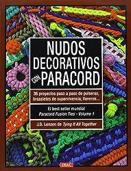 Nudos Decorativos Con Paracord (El Libro De..)