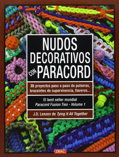 Nudos decorativos con paracord (El Libro De..) por J.D. Lenzen
