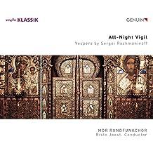 Rachmaninoff: Vespers, Das große Abend- & Morgenlob Op.37 / All-Night Vigil