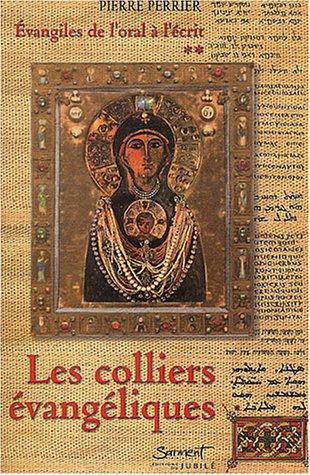 Les colliers évangéliques par P. Perrier