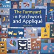 The Farmyard in Patchwork and Applique