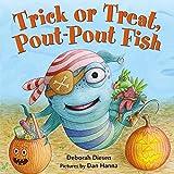 Trick or Treat Pout-Pout Fish (Pout-Pout Fish Mini Adventure)