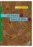 """Afficher """"Un koala dans la tête"""""""