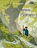 Les plus beaux contes des Pyrénées