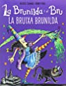 Brunilda i Bru. La bruixa Brunilda par Thomas