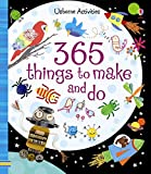 365 Things to Make and Do (Usborne Activities) (Art Ideas)