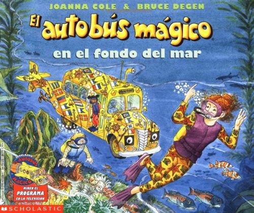 The Magic School Bus On The Ocean Floor: (autobus Magico En El Fond..) par  Joanna Cole