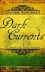 Dark Currents (The Emperor's Edge Book 2) (English Edition)