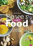 Image of Powerfood - vegan: Superfoods & 100 Rezepte für mehr Energie