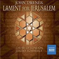 Tavener: Lament for Jerusalem
