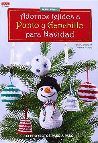 Crea Con Patrones. Adornos Tejidos A Punto Y Ganchillo Para Navidad - Número 12 por Jana Ganseforth