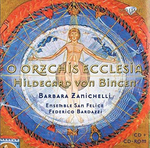 Hildegard von Bingen: O Orzichs Ecclesia