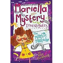 Mariella Mystery Investigates the Mystic Mustache (Mariella Mysteries)