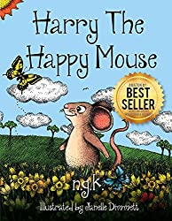 Harry The Happy Mouse: Teaching Children To Be Kind To Each Other. (English Edition)