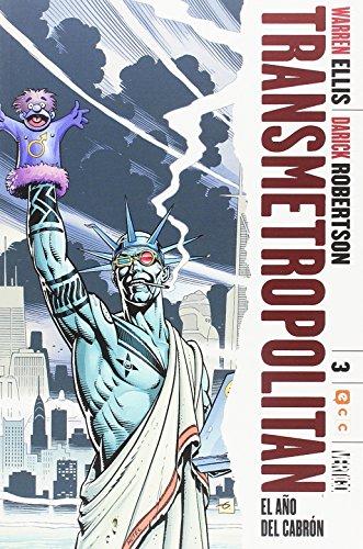 Transmetropolitan núm. 03 (de 10): El año del cabrón (Segunda edición) por Warren Ellis