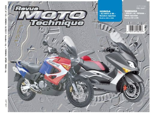 Revu Moto Technique, n°140 : Honda « XL1000V et VA » Varadero injection (Modeles 2003 à 2006) – Yamaha « XP500 » et « XP500A » TMAX injection (Modeles 2004 à 2006)