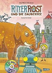 Ritter Rost, Band 11: Ritter Rost und die Zauberfee: Buch mit CD