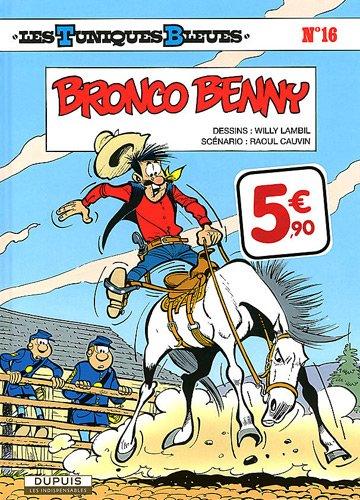Les Tuniques Bleues T.16Bronco Benny par Cauvin