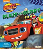 Blaze of Glory Story Book (Blaze & the Monster Machines)