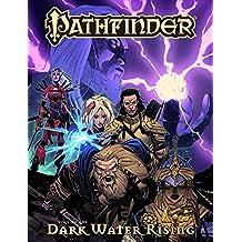 Pathfinder Vol. 1: Dark Waters Rising (English Edition)