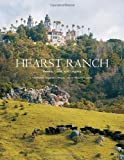 Front cover for the book Hearst Ranch: Family, Land, and Legacy by Victoria Kastner