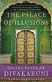 'The Palace of Illusions: A Novel' von Chitra Banerjee Divakaruni