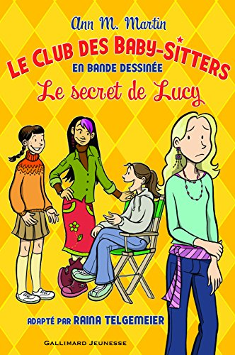 Le Club des Baby-Sitters:Le secret de Lucy