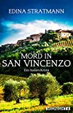 Mord in San Vincenzo: Ein Italien-Krimi von Edina Stratmann