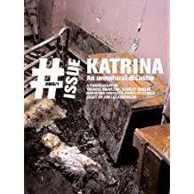 Katrina: an unnatural disaster (The Issue Magazine)