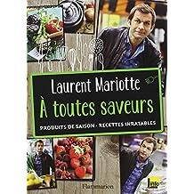Laurent mariotte cuisine au quotidien for Livre de cuisine mariotte
