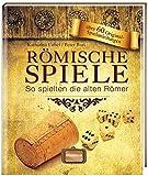 Römische Spiele: So spielten die alten Römer - Katharina Uebel