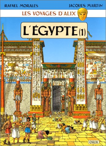 Les Voyages d'Alix : Egypte,  tome 1