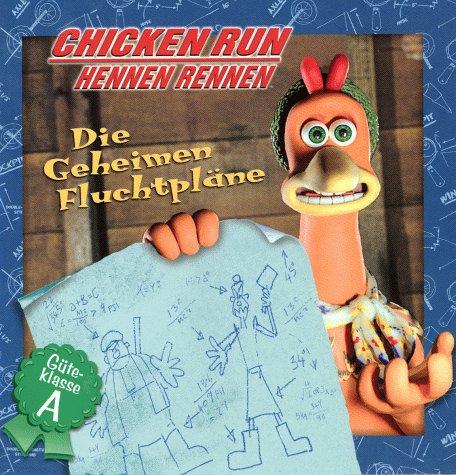 Chicken Run, Hennen Rennen, Die Geheimen Fluchtpläne