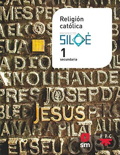 Religión católica 1 ESO Proyecto Siloé