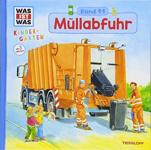 WAS IST WAS Kindergarten, Band 11 Müllabfuhr: Wohin mit dem Abfall? Erstes Wissen ab 3 Jahre (Kindergarten-container)