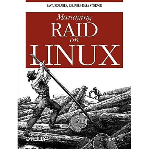 [(Managing RAID on Linux)] [By (author) Derek Vadala] published on (January, 2003)