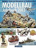 Jahrbuch Modellbau 2013