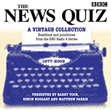 The News Quiz: A Vintage Collection: Archive highlights from the popular Radio 4 comedy (BBC Radio Comedy)
