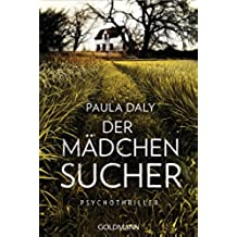 Der Mädchensucher: Psychothriller (German Edition)