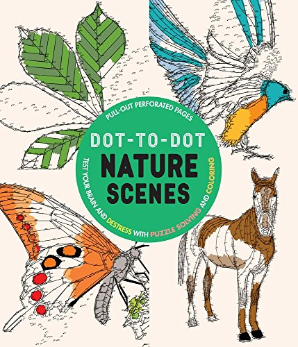 Dot-to-dot Nature Scenes: Test Your Brain and De-stress With Puzzle Solving and Coloring por Parragon Books Ltd