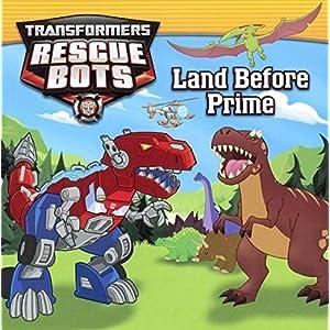 Land Before Prime (Turtleback School & Library Binding Edition) (Transformers Rescue Bots) by John Sazaklis (2015-01-06)