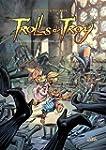 Trolls de Troy Tome 13 : La guerre de...