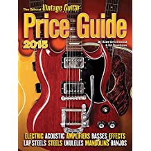 By Alan Greenwood The Official Vintage Guitar Price Guide 2015 (Official Vintage Guitar Magazine Price Guide) [Paperback]
