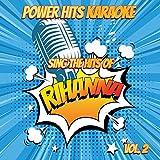 What's My Name (Originally Performed By Rihanna & Drake) [Karaoke Version]