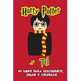 Harry Potter y tú: Un libro para descubrirte, jugar y colorear. Libro con preguntas. Libro para colorear. Regalo para fans de