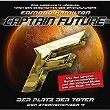 Der Platz der Toten (Captain Future: Der Sternenkaiser 4)